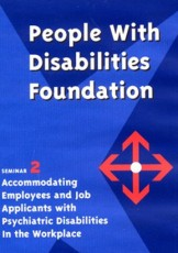Accommodating Employees and Job Applicants with Psychiatric Disabilities in the Work Place.